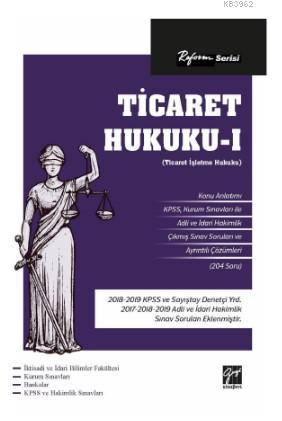 Reform Serisi Ticaret Hukuku - I (Ticaret İşletme Hukuku)