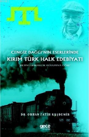 Cengiz Dağcı'nın Eserlerin'de Kırım Türk Edebiyatı