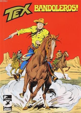 Bandoleros! / Asker Kaçağı - Tex Klasik Cilt 52; Klasik Seri 271-272