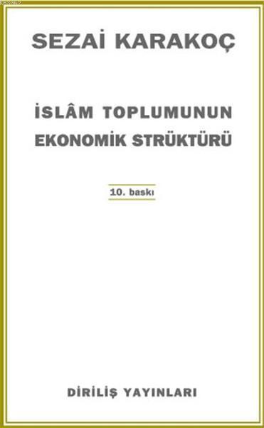 İslam Toplumunun Ekonomik Strüktürü