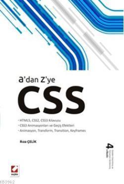 A'dan Z'ye CSS; HTML5, CSS2, CSS3 Kılavuzu  CSS3 Animasyonları ve Geçiş Efektleri  Animasyon, Transform, Transitio