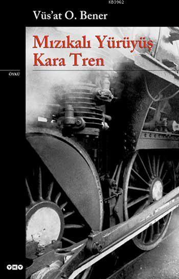 Mızıkalı Yürüyüş - Kara Tren