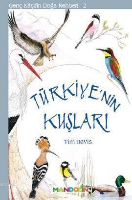 Türkiye'nin Kuşları; Genç Kaşifin Doğa Rehberi 2