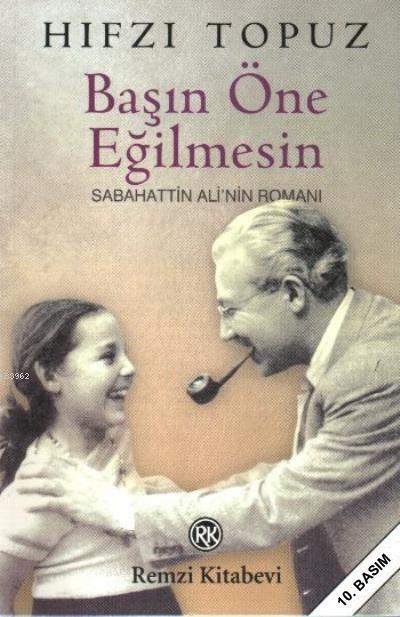 Başın Öne Eğilmesin; Sabahattin Ali'nin Romanı