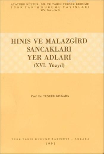 Hınıs ve Malazgirt Sancakları Yer Adları; (XVI. Yüzyıl)