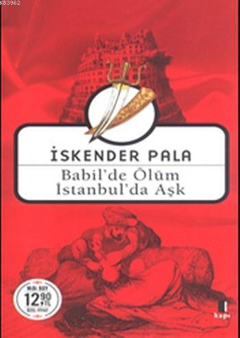 Babilde'de Ölüm İstanbul'da Aşk (Midi Boy)
