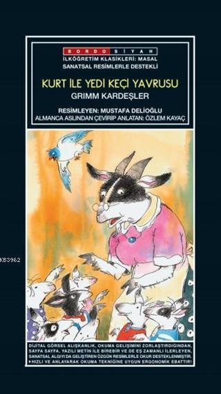 Sanatsal Resimli Kurt ile Yedi Keçi Yavrusu; Grimm Masalları