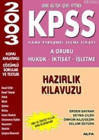 Kpss Hazırlık Kitapları A Grubu ;(hukuk - İktisat - İşletme)