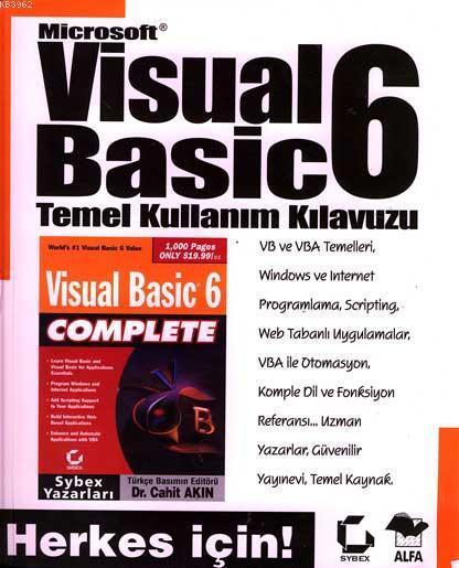 Herkes İçin! Microsoft Visual Basic 6 Temel Kullanım Kılavuzu