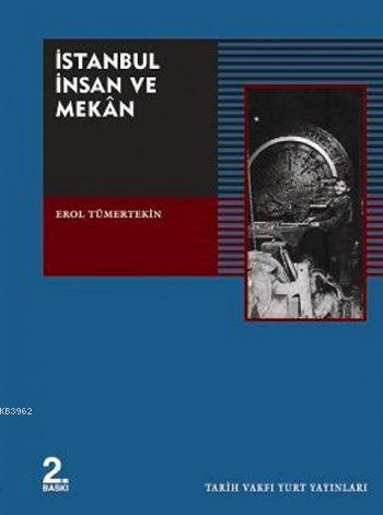 İstanbul İnsan ve Mekan