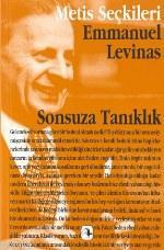 Sonsuza Tanıklık; Emmanuel Levınas'tan Seçme Yazılar