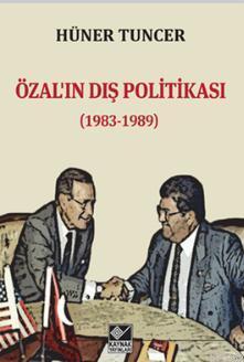 Özal'ın Dış Politikası; 1983-1989