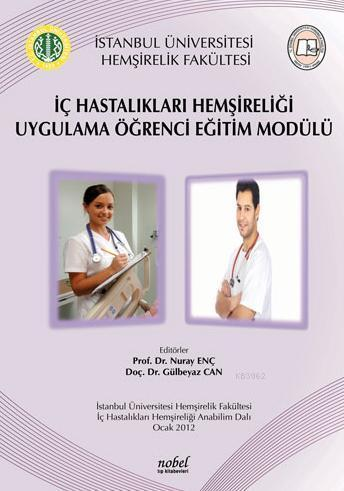 İç Hastalıkları Hemşireliği Uygulama Öğrenci Eğitim Modülü
