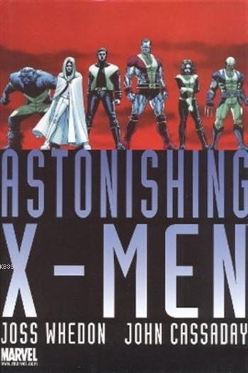 X - Man Astonishing Omnibus Koleksiyon Kitabı: (1'den 24'e Kadar Tüm Sayılar)