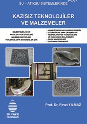 Su - Atıksu Sistemlerinde Kazısız Teknolojiler ve Malzemeler