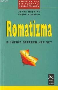 Romatizma; Bilmeniz Gereken Her Şey