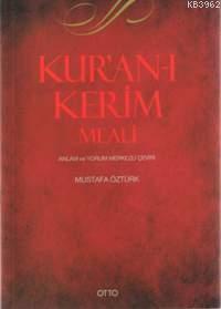 Kur'an-ı Kerim Meali; Anlam ve Yorum Merkezli Çeviri
