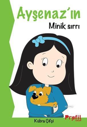 Ayşenaz'ın Minik Sırrı
