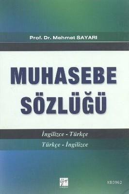 Muhasebe Sözlüğü; (İngilizce-Türkçe / Türkçe - İngilizce)