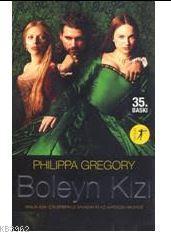 Boleyn Kızı; Bir Kralın Aşkı İçin Birbiriyle Savaşan İki Kızkardeşin Hikâyesi
