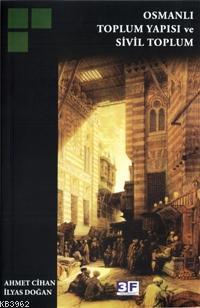 Osmanlı Toplum Yapısı ve Sivil Toplum