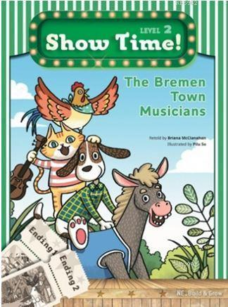 The Bremen Town Musicians + Workbook + Multirom (Show Time Level 2)