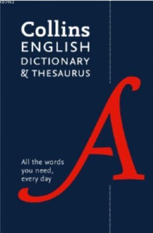 Collins English Dictionary & Thesaurus -All the words you need (New)