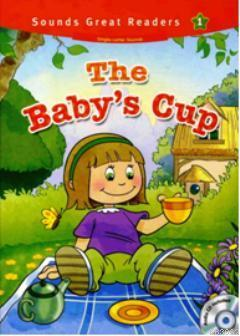 The Baby's Cup +CD (Sounds Great Readers 1)