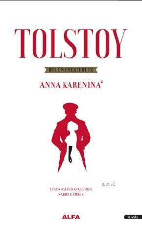 Tolstoy Bütün Eserleri 9; Anna Karanina - 2