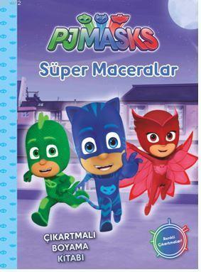Pjmasks Süper Maceralar; Çıkartmalı Boyama Kitabı
