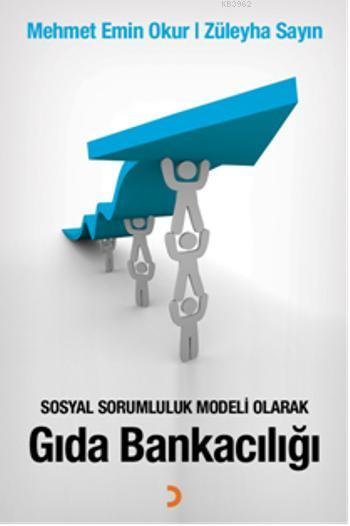 Sosyal Sorumluluk Modeli Olarak Gıda Bankacılığı