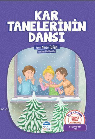 Kar Tanelerinin Dansı; Türkçe Tema Hikayeleri