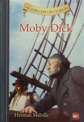 Moby Dick; Klasikleri Okuyorum