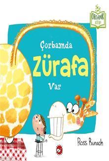 Çorbamda Zürafa Var