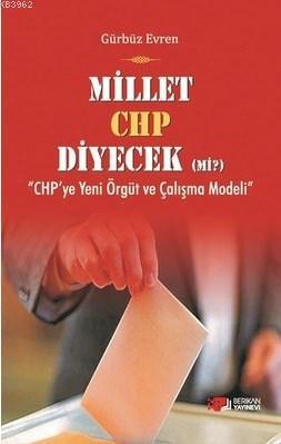 Millet CHP Diyecek Mi?;