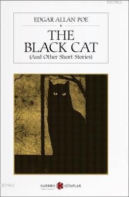 The Black Cat - And Other Short Stories