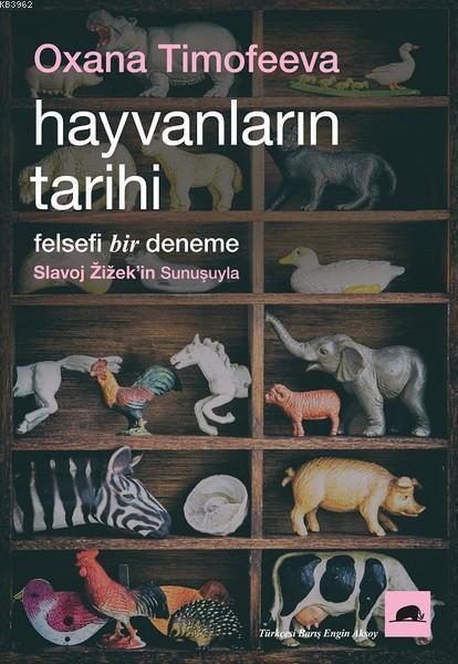 Hayvanların Tarihi; Felsefi Bir Deneme
