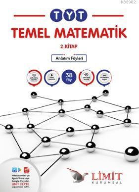 Limit TYT Matematik 2.Kitap Kurumsal Anlatım Föyleri