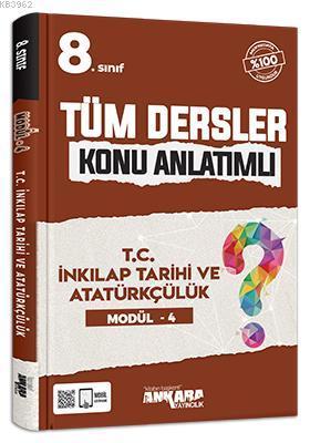 8.Sınıf Tüm Dersler Konu Anlatımlı T.C. İnkılap Tarihi ve Atatürkçülük Modül - 4