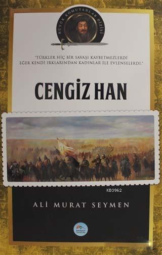 Cengiz Han - Büyük Komutanlar Dizisi