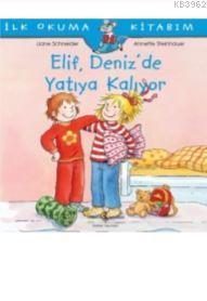 Elif Deniz'de Yatıya Kalıyor; İlk Okuma Kitabım