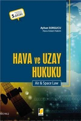 Hava ve Uzay Hukuku Air and Space Law