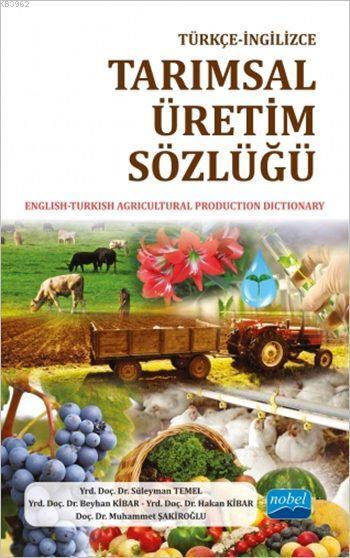 Türkçe - İngilizce Tarımsal Üretim Sözlüğü