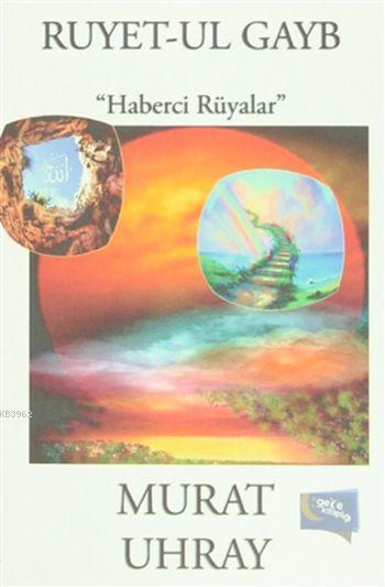 Ruyet-ul Gayb; Haberci Rüyalar