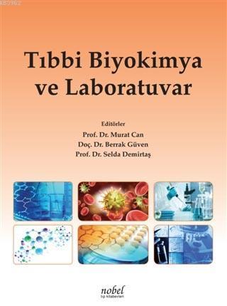 Tıbbi Biyokimya ve Laboratuvar