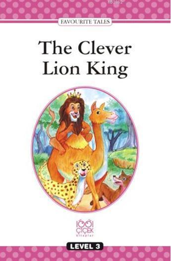 Level Books  Level 3; The Clever Lion King