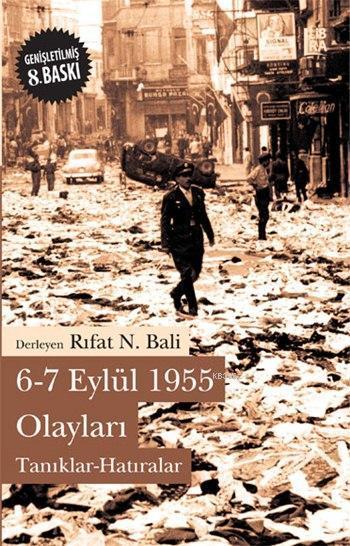 6-7 Eylül 1955 Olayları; Tanıklar - Hatıralar