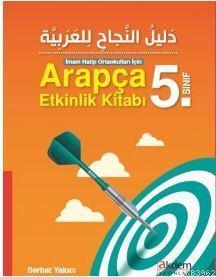 Arapça 5. Sınıf Etkinlik Kitabı; İmam Hatip Ortaokulları İçin