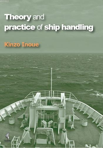 Theory and Practice of Ship Handling