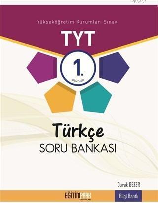 Eğitim Park - Tyt Türkçe Soru Bankası 1.Oturum